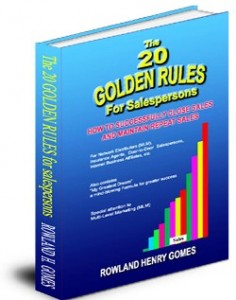20 Golden Rules For Salespersons by Rowland Gomes